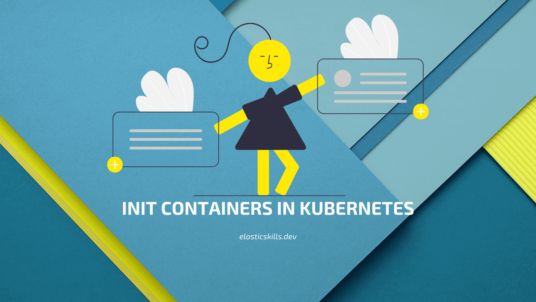 What Are Init Containers In Kubernetes & How To Use Them